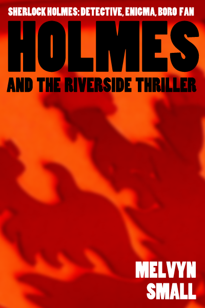 Holmes and the Riverside Thriller
